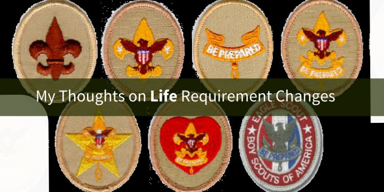 Boy Scout California Life rank requirements